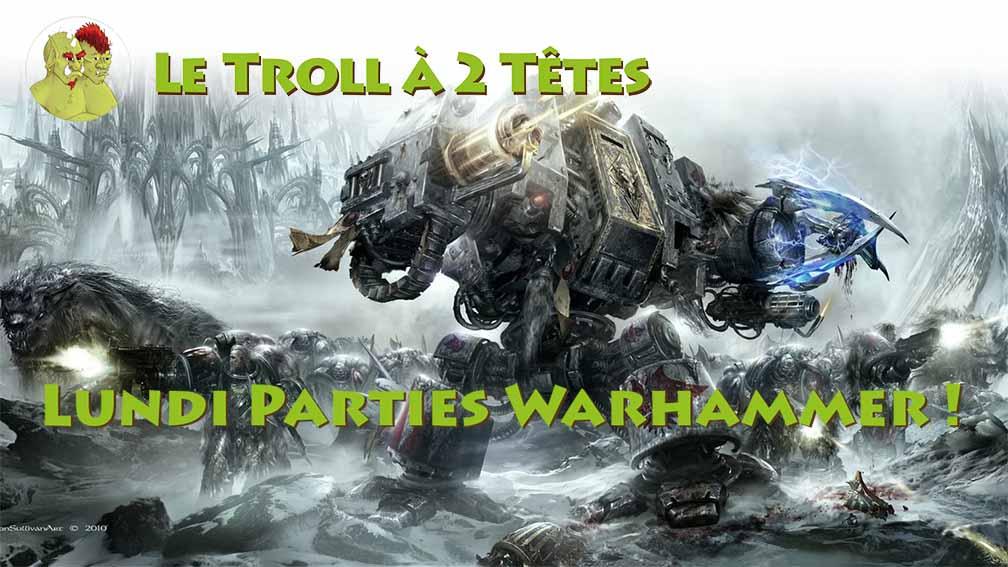 Parties Warhammer + Peinture sur Figurines